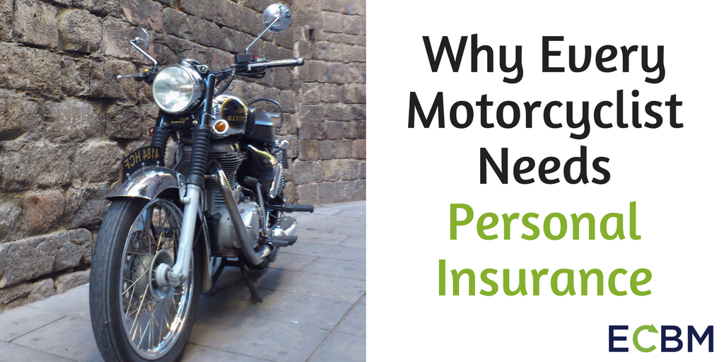 Why Every Motorcyclist Needs Personal Insurance.png